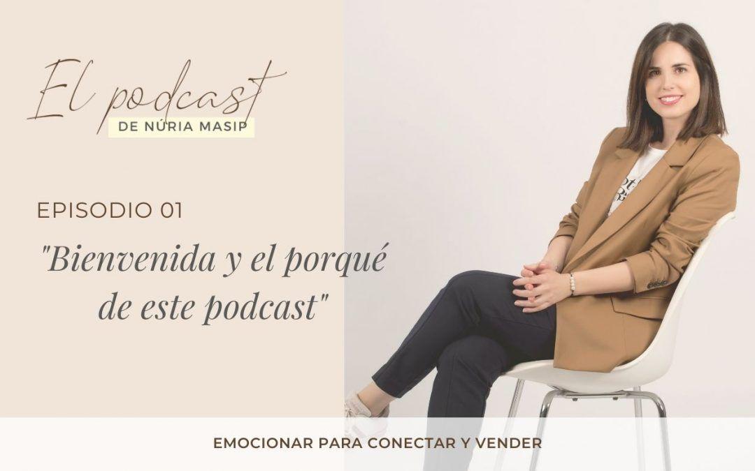 Ep. 1 Bienvenida y el porqué de este podcast